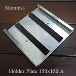 ホルダープレート150角Aタイプ(厚物用)